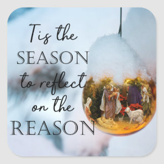 Reason for the Season, Nativity Ornament Square Sticker