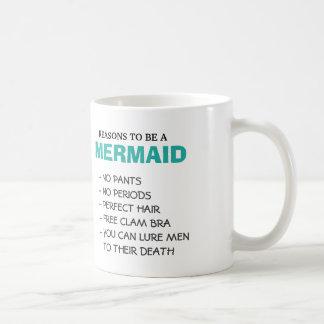 Reasons to be a Mermaid Coffee Mug
