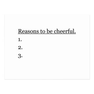 Reasons To Be Cheerful.. Postcard