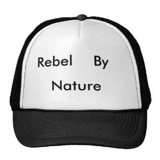 Rebel, By, Nature Cap