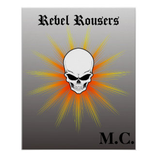 Rebel Rousers Motorcycle Club Poster