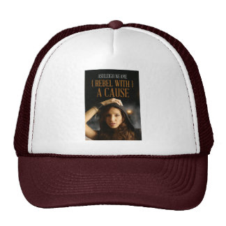 Rebel With A Cause Hat