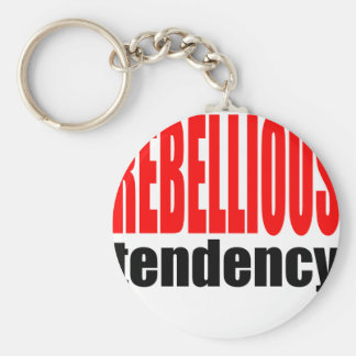 REBELLION tendency rebellious age teenager conflic Basic Round Button Key Ring