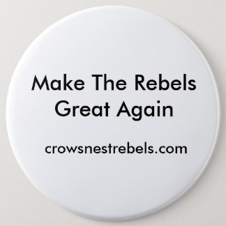 Rebels Giant Button