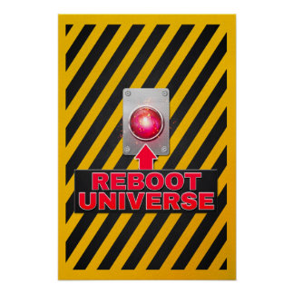 Reboot Universe Button: Poster