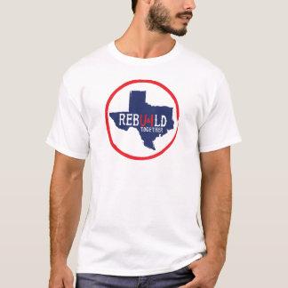 Rebuild Texas Together T-Shirt
