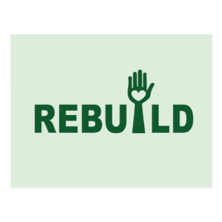 Rebuild the Lost with Love Postcard
