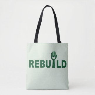 Rebuild the Lost with Love Tote Bag