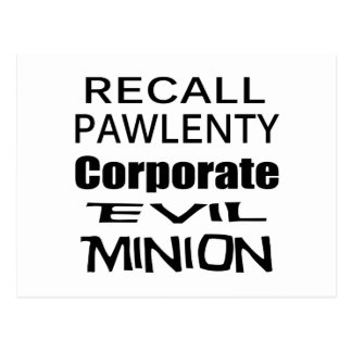 Recall Governor Pawlenty Koch Oil's  Evil Minion Postcard