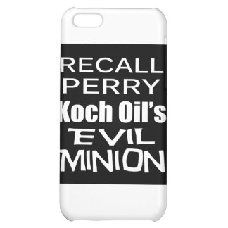 Recall Governor Rick Perry Koch Oil's Evil Minion Cover For iPhone 5C