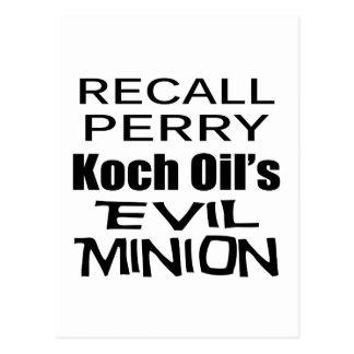Recall Governor Rick Perry Koch Oil's  Evil Minion Post Card