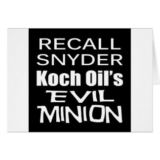 Recall Governor Rick Snyder Evil Corporate Minion Greeting Card