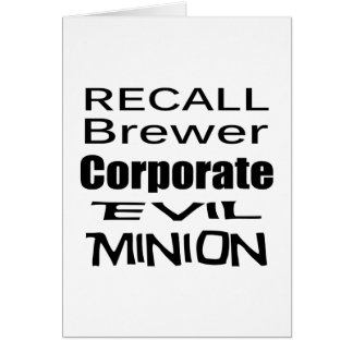 Recall Jan Brewer Evil Corporate Minion Greeting Card