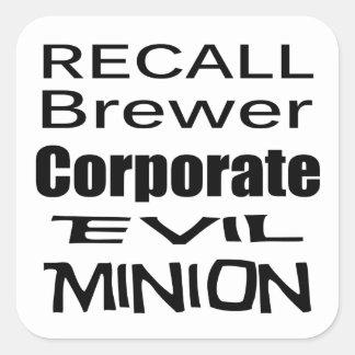 Recall Jan Brewer Evil Corporate Minion Square Sticker