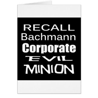 Recall Michele Bachmann Corporate Evil Minion Cards