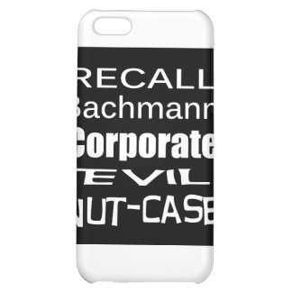 Recall Michele Bachmann Corporate Evil Minion iPhone 5C Covers