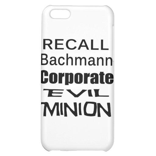 Recall Michele Bachmann Corporate Evil Minion Case For iPhone 5C