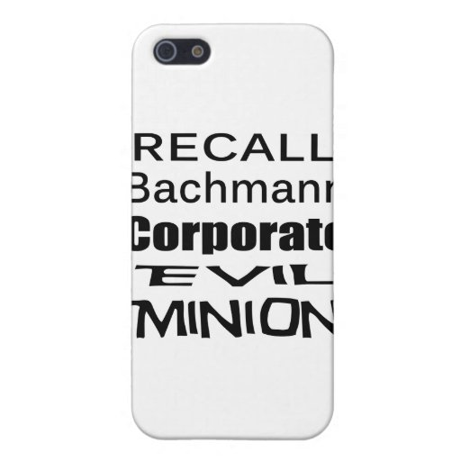 Recall Michele Bachmann Corporate Evil Minion iPhone 5 Cover