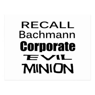 Recall Michele Bachmann Corporate Evil Minion Postcard