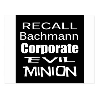 Recall Michele Bachmann Corporate Evil Minion Postcard