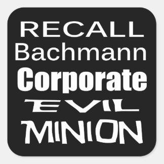 Recall Michele Bachmann Corporate Evil Minion Stickers