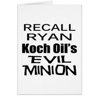 Recall Paul Ryan Koch Oil's Evil Minion Greeting Card