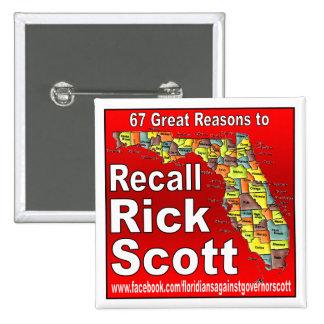 Recall Rick Scott 15 Cm Square Badge