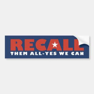 Recall Them All Bumper Sticker