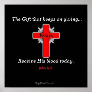 Receive His Blood Today gotGod316.com Poster