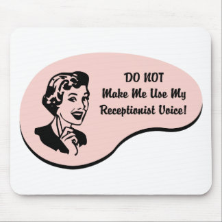 Receptionist Voice Mouse Pad