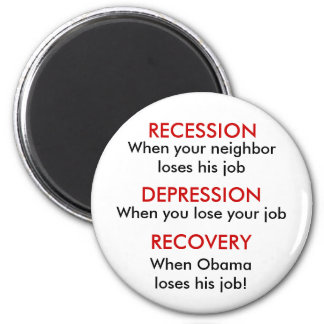 Recession, Depression, Recovery 6 Cm Round Magnet