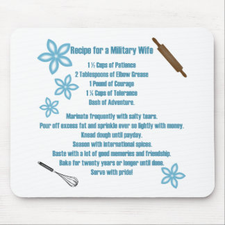 Recipe For A Military Wife Mouse Mats