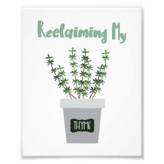 Reclaim it! photo print