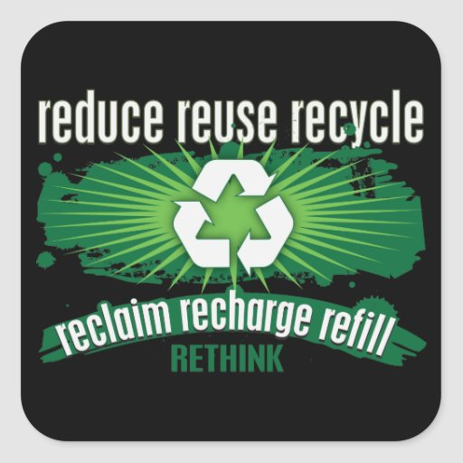 Reclaim, Recharge and Recycle Sticker