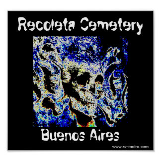 Recoleta Cemetery, Buenos Aires (Solarized) Poster