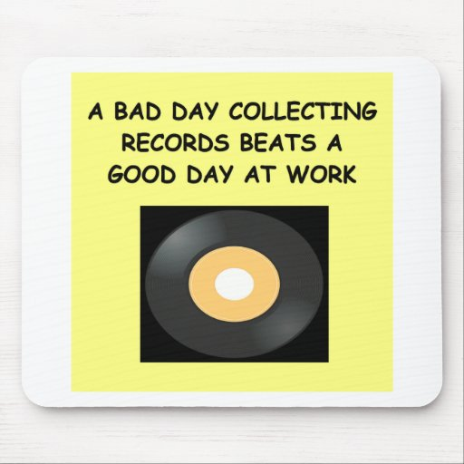 record collecting mousepad