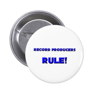 Record Producers Rule! 6 Cm Round Badge