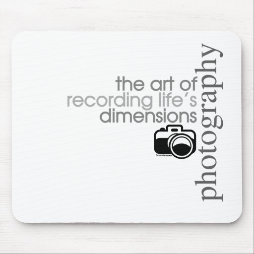 Recording Life's Dimensions Mousepad