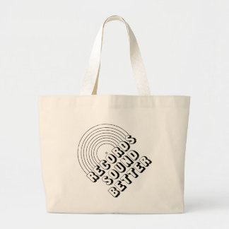 Records Sound Better Canvas Bags