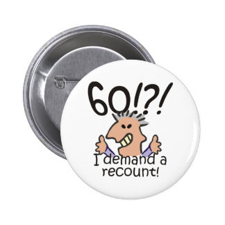 Recount 60th Birthday 6 Cm Round Badge