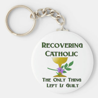 Recovering Catholic Key Chains