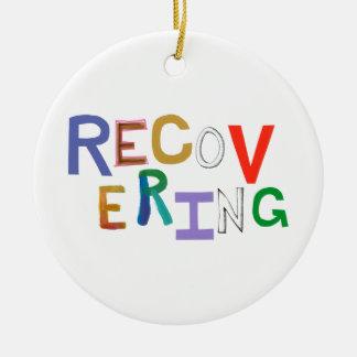 Recovering healing new beginning funky word art ceramic ornament