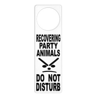Recovering Party Animals Do Not Disturb Door Hanger
