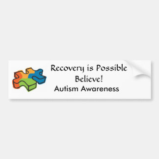 Recovery is Possible, Believe! Car Bumper Sticker