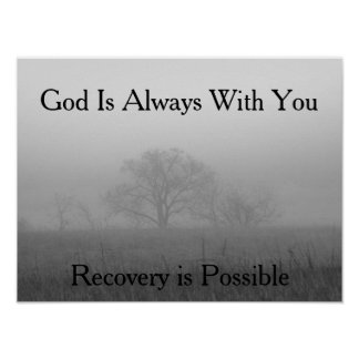 Recovery Motivational Poster/Faith based Poster