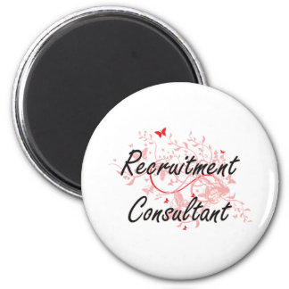 Recruitment Consultant Artistic Job Design with Bu 6 Cm Round Magnet