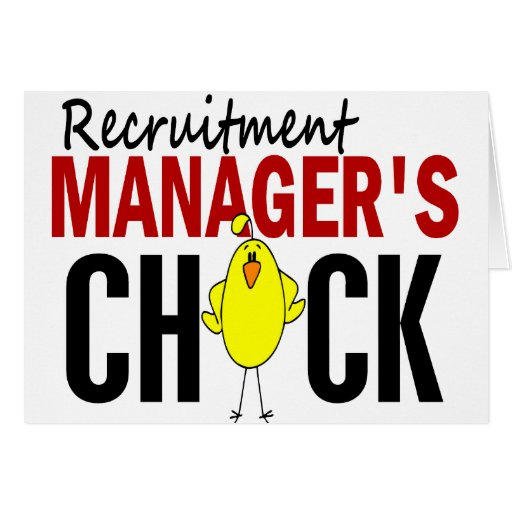 RECRUITMENT MANAGER'S CHICK CARDS