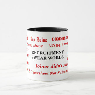 Recruitment Swear Words Annoying Funny Joke Mug