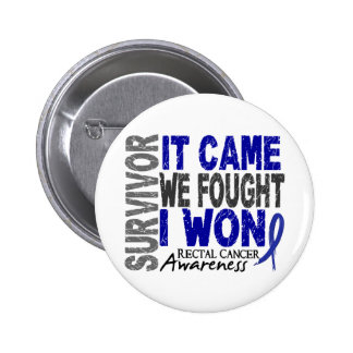 Rectal Cancer Survivor It Came We Fought I Won Pins