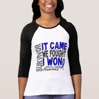 Rectal Cancer Survivor It Came We Fought I Won Tee Shirt